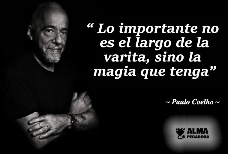 Paulo Coelho La varita larga - Frases célebres