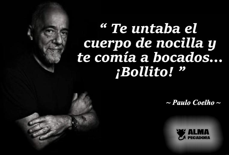 Paulo Coelho ligando a lo dulce