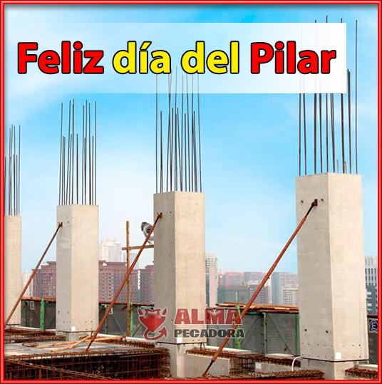Feliz Dia Del Pilar Y Feliz Dia De La Hispanidad Memes Divertidos